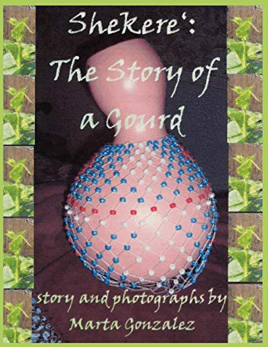 (Shekere: The Story Of A Gourd)