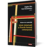 img - for Ateliere ale modernitatii. Istorie intelectuala si filosofie franceza contemporana (Romanian Edition) book / textbook / text book