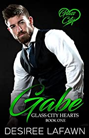 Gabe (Glass City Hearts Book 1)