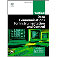 Practical Data Communications for Instrumentation and Control (IDC Technology (Paperback))