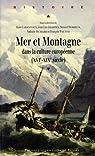 Mer et montagne dans la culture européenne (XVIe-XIXe) par Cabantous