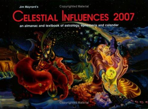 Celestial Influences 2007 Eastern Time pdf