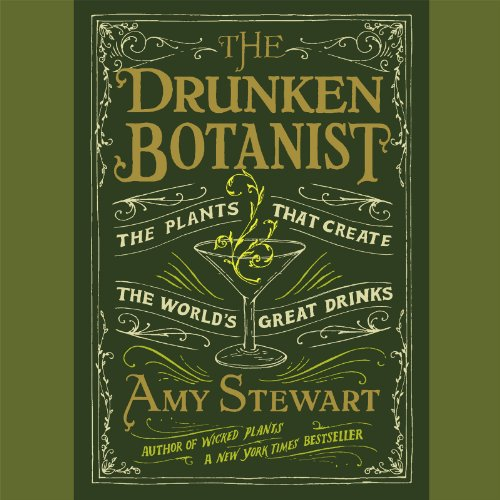 The Drunken Botanist: The Plants That Create the World's Great Drinks Audiobook [Free Download by Trial] thumbnail