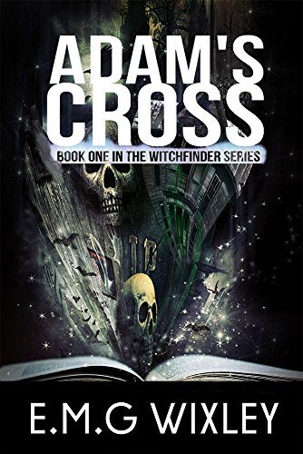 Adam's Cross: Book One of the Witchfinder Series (Witchfinder 1)