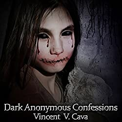 Dark Anonymous Confessions