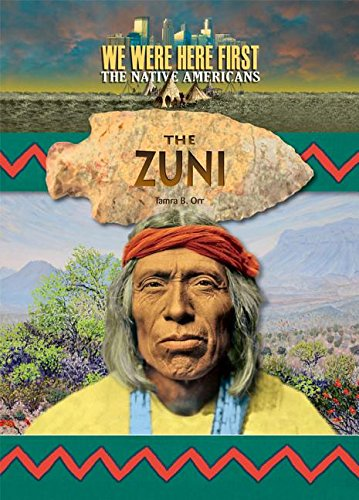 Download Zuni (We Were Here First: the Native Americans) PDF