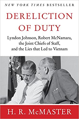 Dereliction Of Duty Johnson McNamara The Joint Chiefs Staff Kindle Edition