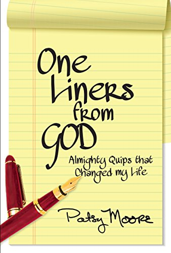 One Liners From God: Almighty Quips that Changed My ()