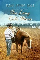 The Long Ride Home: A Montana Rodeo Romance
