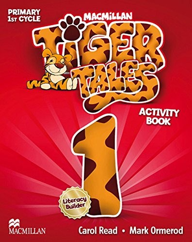 TIGER Tales Activity Book Primaria 1 - 9780230476295 (Inglés) Tapa blanda – 15 may 2014 C. Read M. Ormerod Macmillan ELT YQ