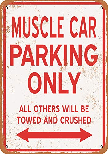 Muscle Car Signs - Wall-Color 7 x 10 Metal Sign - Muscle CAR Parking ONLY - Vintage Look