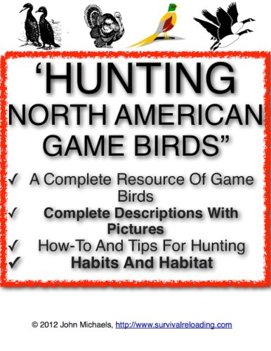 Hunting North American Game Birds | Our Feathered (North American Game Birds)