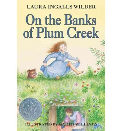 (By Wilder, Laura Ingalls ( Author ) [ { On the Banks of Plum Creek (Little House (Original Series Paperback)) } ]Apr-2008 Paperback)