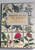 Medicinal Plants, George Graves and Random House Value Publishing Staff, 0517017709