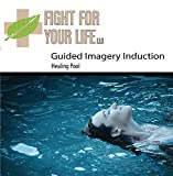 Guided Imagery: Healing Pool