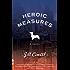Heroic Measures: A Novel