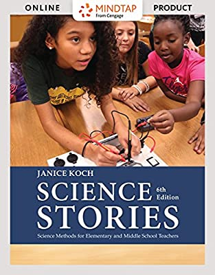 MindTap Education for Koch's Science Stories: Science Methods for Elementary and Middle School Teachers, 6th Edition