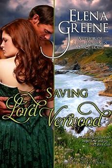 Saving Lord Verwood (The Three Disgraces Book 3) by [Greene, Elena]