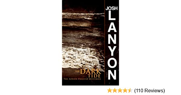 The Dark Tide The Adrien English Mysteries Book 5 Kindle Edition