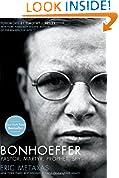 #6: Bonhoeffer: Pastor, Martyr, Prophet, Spy