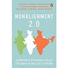 NonAlignment 2.0: A Foreign and Strategic Policy for India in the 21st Century