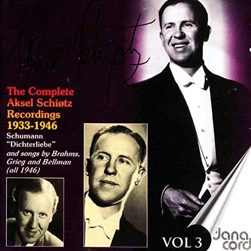 Vocal Recital: Schiotz, Aksel (The Complete Aksel Schiotz Recordings, Vol. 3 (1933-1946) (Album Recital)