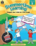 Summertime Learning, Grade 5, Teacher Created Resources Staff, 1420688456