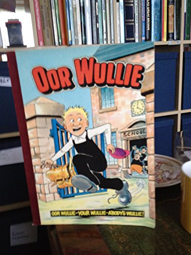 Oor Wullie 1984 Annual [Paperback] by D. C. Thomson