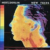 New Faces by Hoelderlin (2007-05-03)