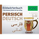 PONS Bildwörterbuch Persisch: 1.500 nützliche Wörter für den Alltag