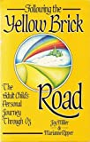 Following the Yellow Brick Road, Joy Miller and Marianne Ripper, 0932194613