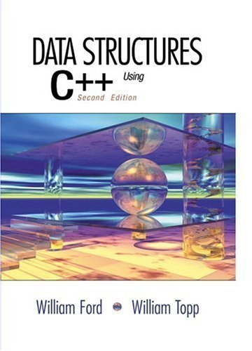 By William H. Ford - Data Structures with C++ Using STL: 2nd (second) Edition by Prentice Hall