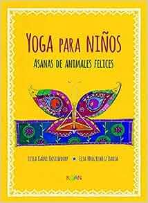 Yoga para niños / Yoga for Children: Asanas de animales ...