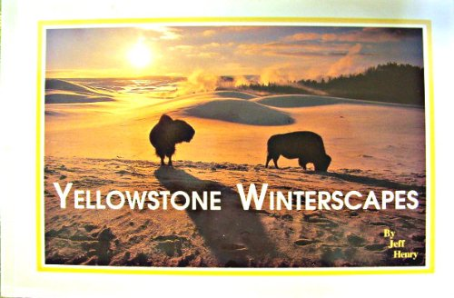 Read Online Yellowstone Winterscapes ebook