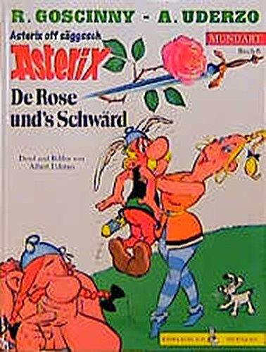 Asterix Mundart Sächsisch I  De Rose Und´´´´s Schwärd