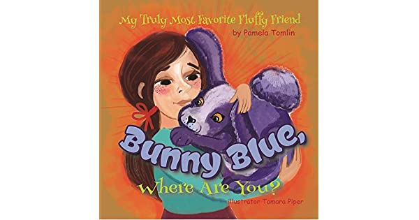 Amazon.com: Bunny Blue, Where Are You?: The Value of ...