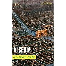 Algeria Travel Guide 2019
