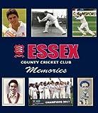 ESSEX COUNTY CRICKET CLUB MEMORIES