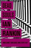 Dead souls by Ian Rankin front cover