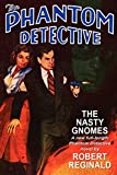 img - for The Phantom Detective: The Nasty Gnomes book / textbook / text book