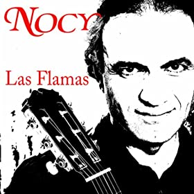 Amazon.com: Las Flamas: Nocy: MP3 Downloads