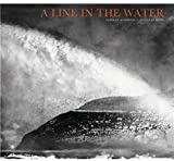 A Line in the Water, Norman Ackroyd and Douglas Dunn, 1903973686