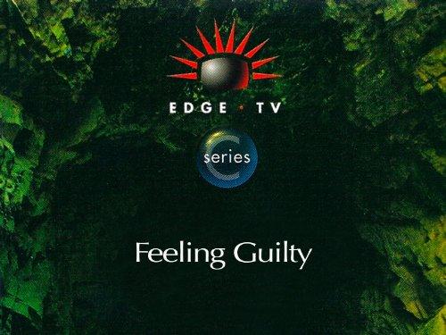 Feeling Guilty - Edge Spot Series