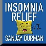 Insomnia Relief   Sanjay Burman