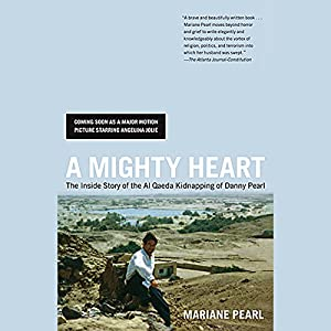 A Mighty Heart Audiobook