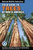 National Wildlife Federation Field Guide to Trees of North America, Bruce Kershner, 1402738757
