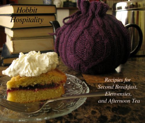 Hobbit Hospitality: Recipes for Second Breakfast, Elevenses, and Afternoon Tea by Karen Jones