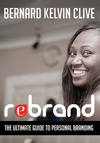 REBRAND: The Ultimate Guide to Personal Branding Pdf