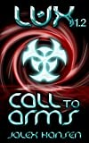 Lux 1.2 Call to Arms (Lux Series Book 2)