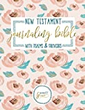 Journaling Bible: New Testament with Psalms & Proverbs